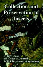 Collection and Preservation of Insects