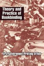 Theory and Practice of Bookbinding
