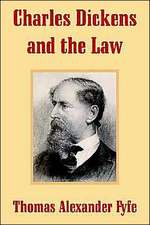 Charles Dickens and the Law