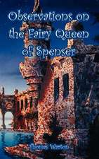 Observations on the Fairy Queen of Spenser