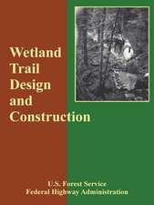 Wetland Trail Design and Construction