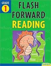 Flash Forward Reading, Grade 1
