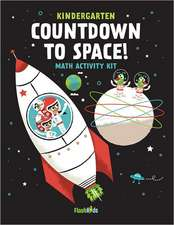 Countdown to Space:  Math Activity Kit [With Sticker(s) and 4 Crayons and Fold-Out Mat]