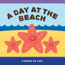A Day at the Beach:  A Book of 123s