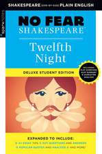 Twelfth Night: No Fear Shakespeare Deluxe Student Edition, Volume 10