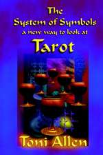 The System of Symbols: A New Way to Look at Tarot