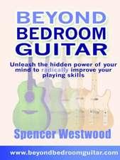 Beyond Bedroom Guitar