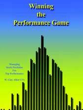 Winning the Performance Game