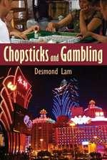 Chopsticks and Gambling