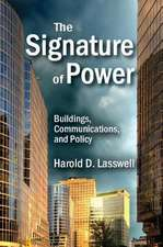 The Signature of Power:  Buildings, Communications, and Policy