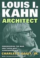 Louis I. Kahn -- Architect