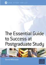 The Essential Guide to Postgraduate Study