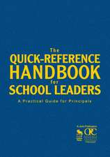 The Quick-Reference Handbook for School Leaders: A Practical Guide for Principals