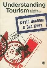 Understanding Tourism: A Critical Introduction