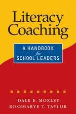 Literacy Coaching: A Handbook for School Leaders