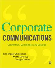 Corporate Communications: Convention, Complexity and Critique