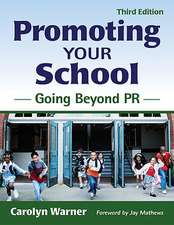 Promoting Your School: Going Beyond PR
