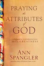 Praying the Attributes of God