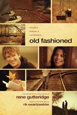 Old Fashioned:  What's It Like? How Do We Get There?