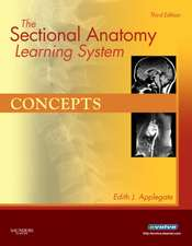 The Sectional Anatomy Learning System: Concepts and Applications 2-Volume Set