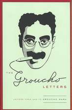 The Groucho Letters:  Letters from and to Groucho Marx
