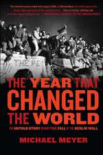 Year That Changed the World the
