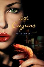 The Cajuns: A Novel