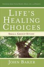 Life's Healing Choices Small Group Study