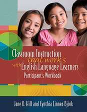 Classroom Instruction That Works with English Language Learners:  Participant's Workbook