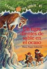 Un Tigre Dientes de Sable en el Ocaso = Sunset of the Sabretooth