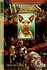 Warriors:  Into the Woods