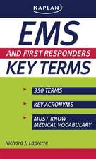 Lapierre, R: EMS and First Responders Key Terms