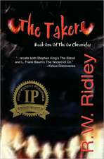 The Takers (2006 Ippy Award Winner in Horror):  Book One of the Oz Chronicles
