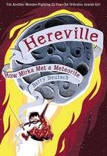 How Mirka Got Met a Meteorite