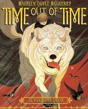 Time Out of Time:  Beyond the Door