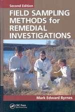 Field Sampling Methods for Remedial Investigations