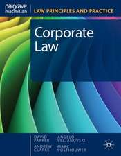 Corporate Law: LAW PRINCIPLES AND PRACTICE SERIES