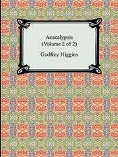 Anacalypsis (Volume 2 of 2)