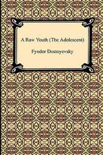 A Raw Youth (the Adolescent):  An Account of the Reconquest of the Sudan