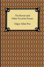 The Raven and Other Favorite Poems (the Complete Poems of Edgar Allan Poe):  What It Is, and What It Is Not