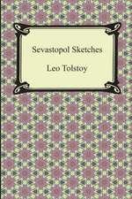 Sevastopol Sketches (Sebastopol Sketches)