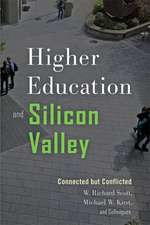 Higher Education and Silicon Valley – Connected but Conflicted