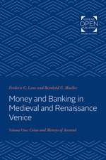 Money and Banking in Medieval and Renaissance Ve – Volume I: Coins and Moneys of Account