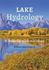 Lake Hydrology – An Introduction to Lake Mass Balance