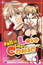 Fall in Love Like a Comic:  Volume 1