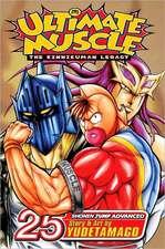 Ultimate Muscle, Volume 25:  The Kinnikuman Legacy