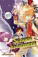 School Judgment, Vol. 3: Gakkyu Hotei