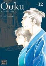 Ôoku: The Inner Chambers, Vol. 12