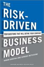 The Risk-Driven Business Model:  Four Questions That Will Define Your Company