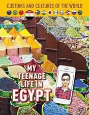 My Teenage Life in Egypt